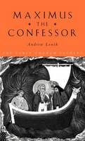 Maximus the Confessor - The Early Church Fathers (Hardback)