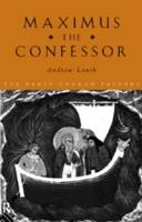 Maximus the Confessor - The Early Church Fathers (Paperback)