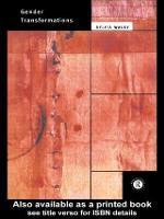 Gender Transformations - International Library of Sociology (Hardback)