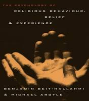 The Psychology of Religious Behaviour, Belief and Experience (Paperback)