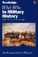 Who's Who in Military History: From 1453 to the Present Day (Hardback)