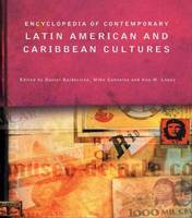 Encyclopedia of Contemporary Latin American and Caribbean Cultures - Encyclopedias of Contemporary Culture (Hardback)