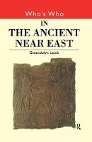 Who's Who in the Ancient Near East - Who's Who (Paperback)