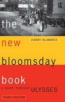 The New Bloomsday Book: A Guide Through Ulysses (Paperback)