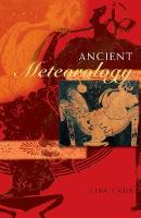 Ancient Meteorology - Sciences of Antiquity (Paperback)