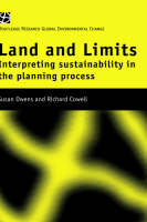 Land and Limits: Interpreting Sustainability in the Planning Process (Hardback)