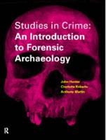 Studies in Crime: An Introduction to Forensic Archaeology (Paperback)