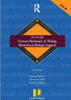 German Dictionary of Biology Vol 1: Worterbuch Biologie (German-English) - Routledge Bilingual Specialist Dictionaries (Hardback)