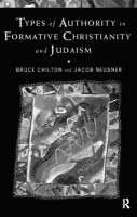 Types of Authority in Formative Christianity and Judaism (Paperback)