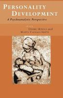 Personality Development: A Psychoanalytic Perspective (Paperback)