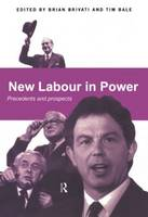 New Labour in Power: Precedents and Prospects (Paperback)