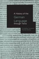 A History of the German Language Through Texts (Hardback)