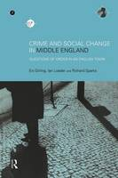 Crime and Social Change in Middle England: Questions of Order in an English Town (Paperback)
