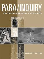 Para/Inquiry: Postmodern Religion and Culture (Paperback)