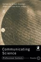Communicating Science: Professional Contexts (OU Reader) (Paperback)