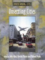 Unsettling Cities: Movement/Settlement - Understanding Cities (Paperback)
