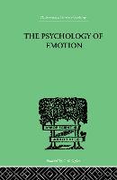The Psychology of Emotion: Morbid and Normal (Hardback)