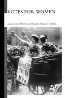 Votes For Women - Women's and Gender History (Hardback)