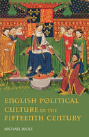 English Political Culture in the Fifteenth Century (Paperback)