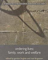 Ordering Lives: Family, Work and Welfare - Understanding Social Change (Paperback)
