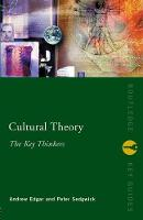 Cultural Theory: The Key Thinkers - Routledge Key Guides (Paperback)