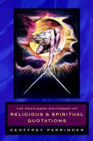 The Routledge Dictionary of Religious and Spiritual Quotations (Paperback)