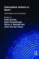 Interceptive Actions in Sport: Information and Movement (Paperback)