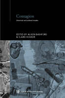 Contagion - Routledge Studies in the Social History of Medicine (Hardback)