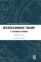 Microeconomic Theory: A Heterodox Approach - Routledge Advances in Heterodox Economics (Hardback)