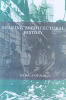 Reading Architectural History (Paperback)