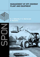 Management of Off-Highway Plant and Equipment (Paperback)