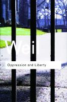 Oppression and Liberty - Routledge Classics (Paperback)