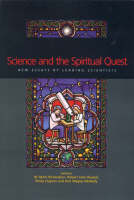 Science and the Spiritual Quest: New Essays by Leading Scientists (Hardback)