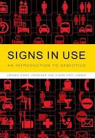 Signs in Use: An Introduction to Semiotics (Hardback)