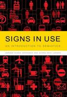 Signs in Use: An Introduction to Semiotics (Paperback)