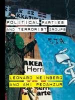 Political Parties and Terrorist Groups - Extremism and Democracy (Hardback)