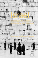 Israel: Challenges to Identity, Democracy and the State - The Contemporary Middle East (Paperback)