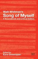 Walt Whitman's Song of Myself: A Sourcebook and Critical Edition - Routledge Guides to Literature (Paperback)
