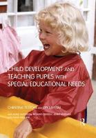 Child Development and Teaching Pupils with Special Educational Needs (Paperback)