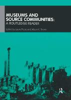 Museums and Source Communities: A Routledge Reader (Paperback)