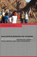 Qualitative Research in Tourism: Ontologies, Epistemologies and Methodologies - Contemporary Geographies of Leisure, Tourism and Mobility (Paperback)