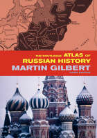 The Routledge Atlas of Russian History: From 800 BC to the Present Day - Routledge Historical Atlases (Hardback)
