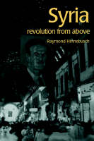 Syria: Revolution From Above - The Contemporary Middle East (Paperback)