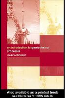An Introduction to Geotechnical Processes (Hardback)
