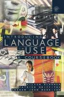 Introducing Language in Use (Paperback)