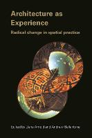 Architecture as Experience: Radical Change in Spatial Practice (Hardback)