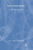 Latin Verse Satire: An Anthology and Reader (Hardback)