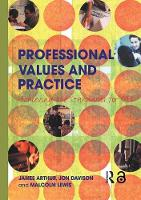 Professional Values and Practice: Achieving the Standards for QTS (Hardback)