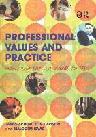 Professional Values and Practice: Achieving the Standards for QTS (Paperback)
