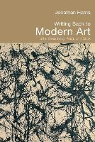 Writing Back to Modern Art: After Greenberg, Fried and Clark (Paperback)